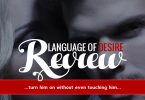 This Language of Desire review reveals the secret to turning a man on without even touching him.