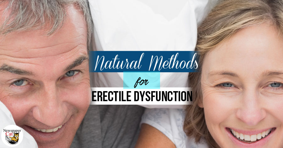 Are natural methods an effective remedy for erectile dysfunction?