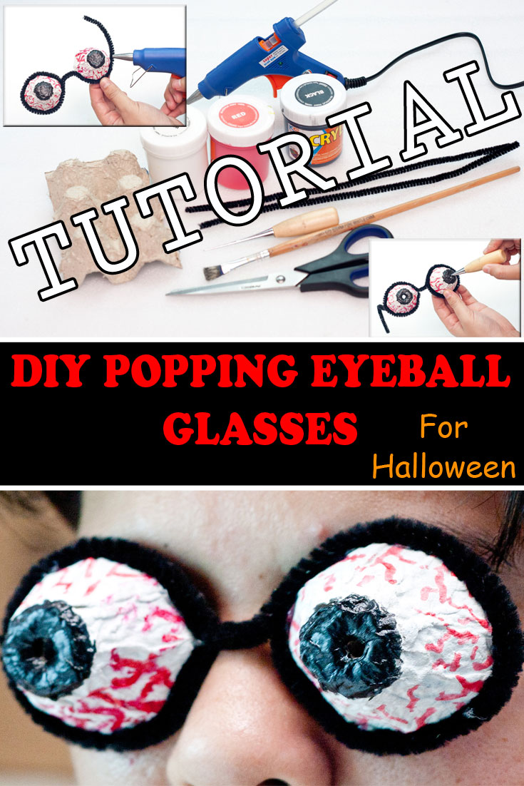 DIY Popping Eyeball Glasses For Halloween Tutorial - Bulging Eyeball Glasses Are Crazy & Creepy - Use For Halloween Costumes Or Simply Wear Around The House