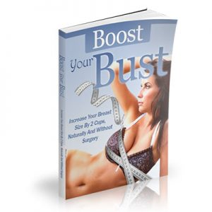 Boost Your Bust Review – Big Breasts Or Big Stupidity?