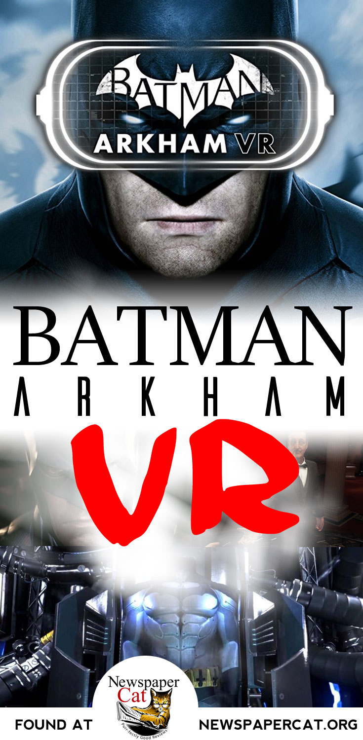 Everyone Should Experience Batman Arkham VR For The PlayStation At Least Once - Visually Stunning!
