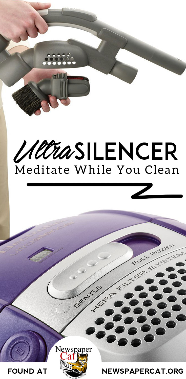 This thing is cool!  The UltraSilencer - a vacuum so quiet, it helps you meditate while you clean.