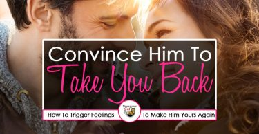 Trigger feelings and convince your ex boyfriend to take you back and try again.